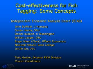 Cost-effectiveness for Fish Tagging: Some Concepts Independent Economic Analysis Board (IEAB)