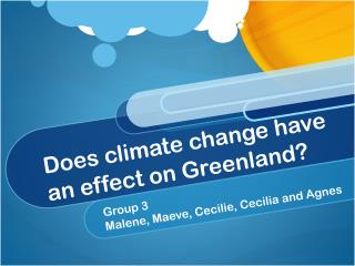 Does climate change have an effect on Greenland?