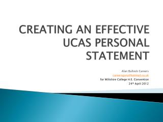 CREATING AN EFFECTIVE UCAS PERSONAL STATEMENT