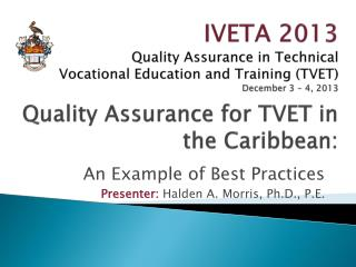 Quality Assurance for TVET in the Caribbean: