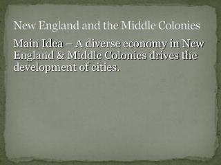 New England and the Middle Colonies