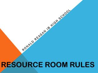 Resource Room Rules