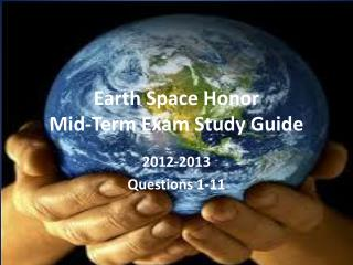 Earth Space Honor  Mid-Term Exam Study Guide