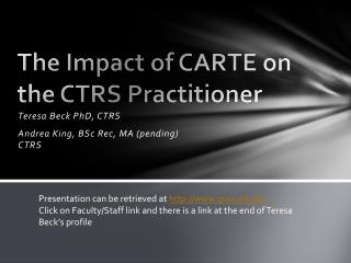 The Impact of CARTE on the CTRS Practitioner