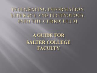 Integrating  Information  Literacy and Technology into  the Curriculum