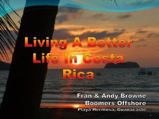 Living A Better Life In Costa Rica