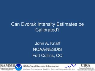 Can Dvorak Intensity Estimates be Calibrated?