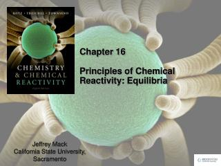 Chapter 16 Principles of Chemical Reactivity:  Equilibria