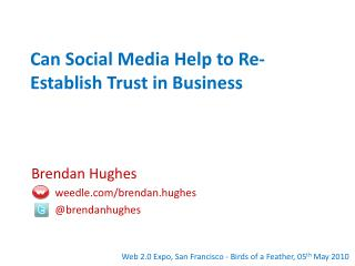 Can Social Media Help to Re-Establish Trust in Business