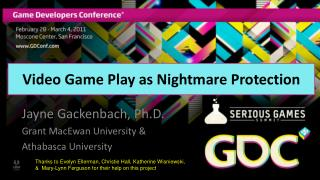Video Game Play as Nightmare Protection
