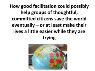 "What is ""facilitation?"""