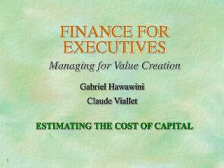 FINANCE FOR EXECUTIVES Managing for Value Creation