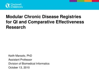 Modular Chronic Disease Registries for QI and Comparative Effectiveness Research