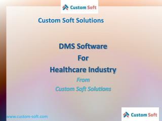 DMS Software for Healthcare Industry
