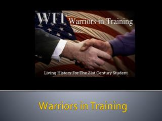 Warriors in Training