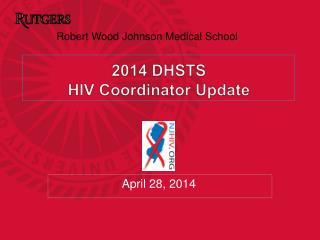 2014 DHSTS  HIV Coordinator Update