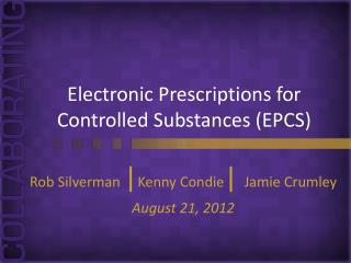 Electronic Prescriptions for Controlled Substances (EPCS)