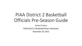 PIAA District 2 Basketball Officials Pre-Season Guide