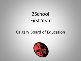 2School First Year