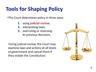 Tools for Shaping Policy