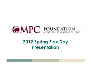 2012 Spring Flex Day Presentation