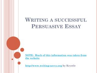 Writing a successful Persuasive Essay