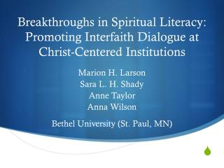 Breakthroughs in Spiritual Literacy: Promoting Interfaith Dialogue at Christ-Centered Institutions