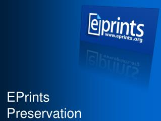 EPrints  Preservation