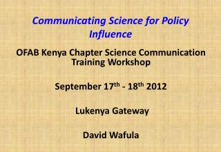 Communicating Science for Policy Influence