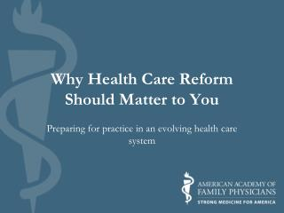 Why Health Care Reform Should Matter to You