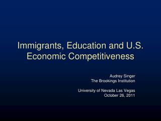 Immigrants, Education and U.S. Economic Competitiveness