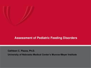 Assessment of Pediatric Feeding Disorders