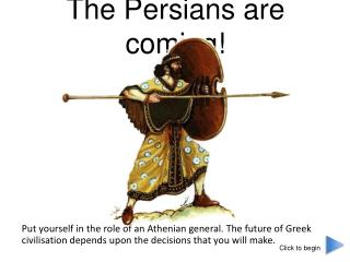 The Persians are coming!