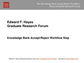 Edward F. Hayes  Graduate Research Forum
