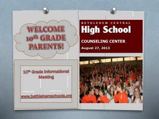 WELCOME 10 th  GRADE PARENTS!