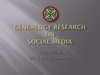 Genealogy Research on Social Media