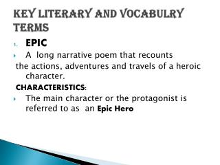 KEY LITERARY AND VOCABULRY TERMS