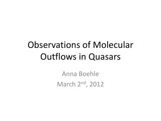 Observations of Molecular Outflows in Quasars
