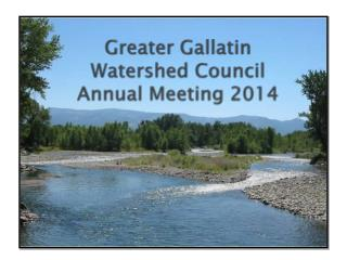 Greater Gallatin  Watershed Council Annual Meeting 2014