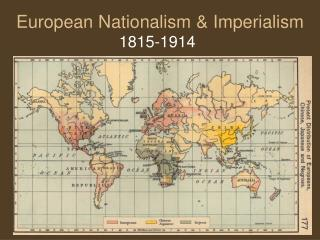 European Nationalism & Imperialism