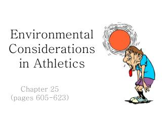 Environmental Considerations  in Athletics