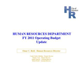 HUMAN RESOURCES DEPARTMENT  FY 2011 Operating Budget Update