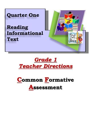 Grade 1 Teacher Directions C ommon  F ormative  A ssessment