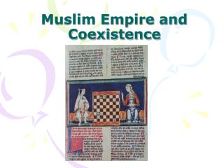 Muslim Empire and Coexistence