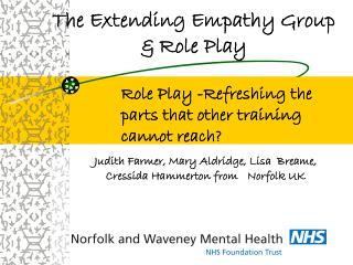 The Extending Empathy Group & Role Play