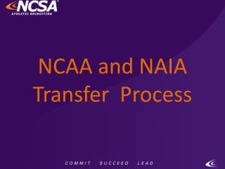 NCAA and NAIA Transfer  Process