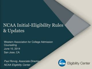 NCAA Initial-Eligibility Rules & Updates