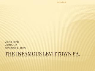 The Infamous Levittown Pa.