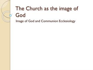 The Church as the image of God