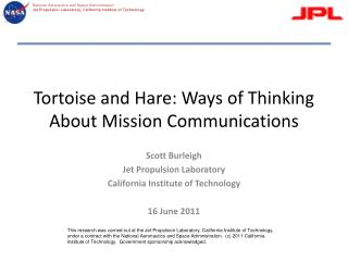 Tortoise and Hare: Ways of Thinking About Mission Communications